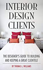Clients are the lifeblood of any interior design firm and a sound understanding of how to manage those clients is essential. Interior Design Clients is an informative yet fun read for entrepreneurial designers interested in gaining a better u...