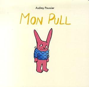 vignette de 'Mon pull (Audrey Poussier)'