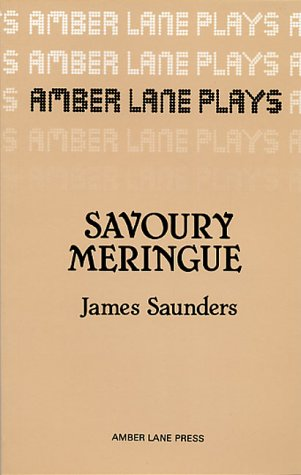 Savoury Meringue and Others (Plays)