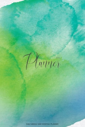 2019 Planner: Daily Weekly And Monthly Planner | 365 Daily 52 Week Planners Calendar Schedule Organizer Appointment Notebook, Monthly Planner For To ... Cover (Academic Planner 2018-2019) (Volume 8)