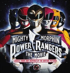 Mighty Morphin Power Rangers  The Movie   Original Soundtrack Album