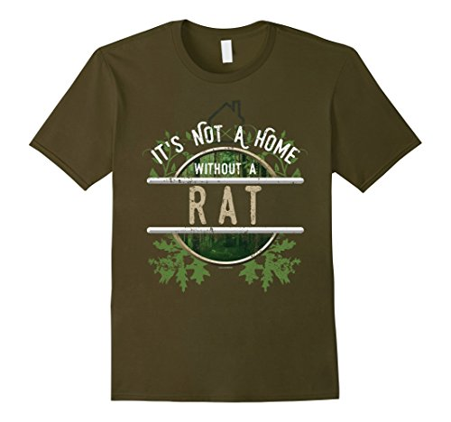 Men's Not A Home Without A Pet Rat Shirt Pet Rat Gift Shirt Large Olive