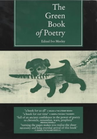 The Green Book of Poetry Ivo Mosley