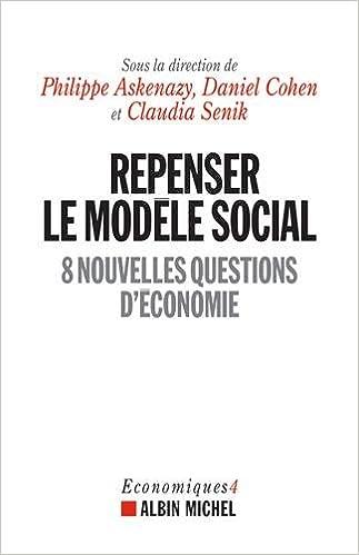 Philippe Askenazy Repenser le modèle social 2017