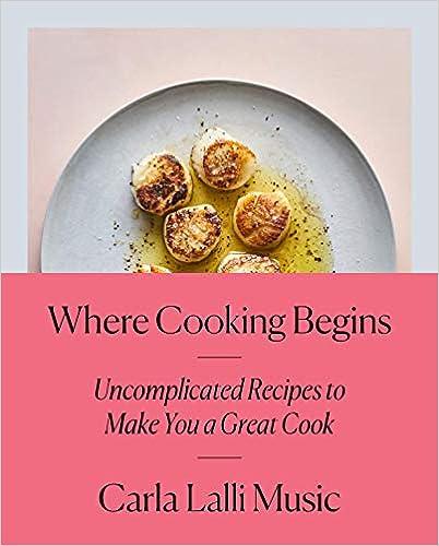 spring where cooking begins carla lallu music cookbook