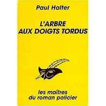 L'ARBRE AUX DOIGTS TORDUS