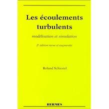 Ecoulements Turbulents:modelisation et Simulation 2e Ed.