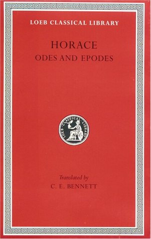 Horace: The Odes and Epodes (Loeb Classical Library #33)