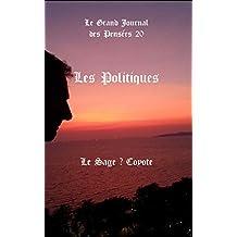 Les Politiques (Le Grand Journal des Pensées t.20) (French Edition)