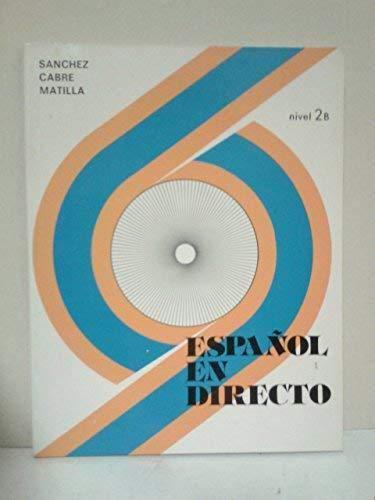 Espanol En Directo - Level 4: Libro Del Alumno 2b, used for sale  Delivered anywhere in USA
