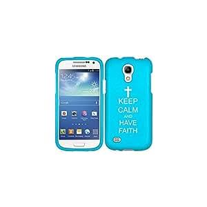 Samsung Galaxy S4 MINI S IV Snap On 2 Piece Rubber Hard Case Cover Keep Calm and Have Faith Cross (Light Blue)