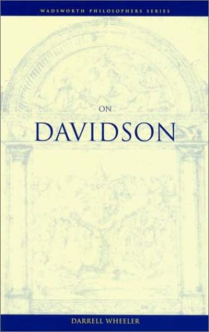 On Davidson (Wadsworth Philosophers Series)