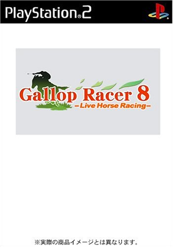 Gallop Racer 8: Live Horse Racing [Japan (Gallop Racer)