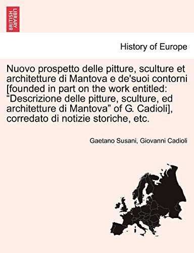 Mantova Collection (Nuovo prospetto delle pitture, sculture et architetture di Mantova e de'suoi contorni [founded in part on the work entitled: