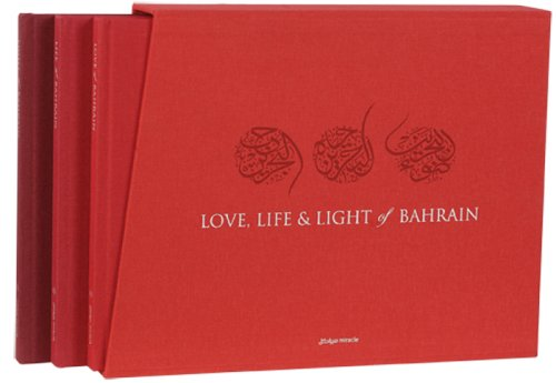 Love, Life & Light of Bahrain by Miracle Publishing