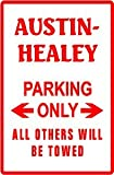 AUSTIN-HEALEY PARKING ONLY car street sign