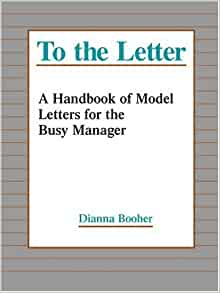 To The Letter A Handbook Of Model Letters For The Busy
