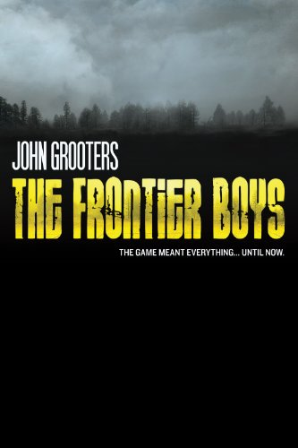 The Frontier Boys: The Novel