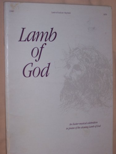 Lamb of God (satb (based on the song