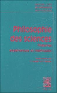 Philosophie des sciences : Tome 1 : Expériences, théories et méthodes par Sandra Laugier