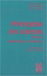 Philosophie des sciences : Tome 1 : Expériences, théories et méthodes