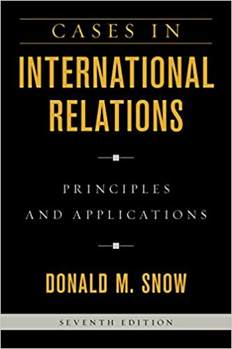 Amazon com: Cases in International Relations: Principles and