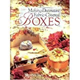 img - for Making Decorative Fabric Covered Boxes book / textbook / text book