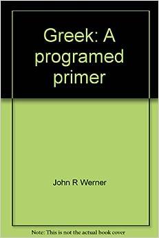 Greek: A programed primer