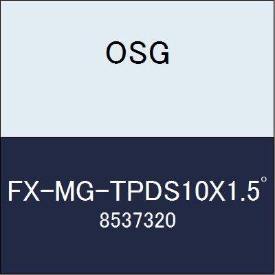 OSG エンドミル FX-MG-TPDS10X1.5゚ 商品番号 8537320