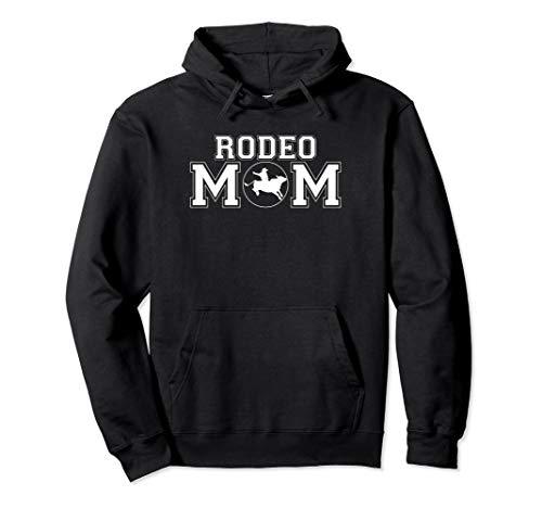 Rodeo Mom bull rider pullover sweatshirt hoodie (Bull Rider Rodeo)