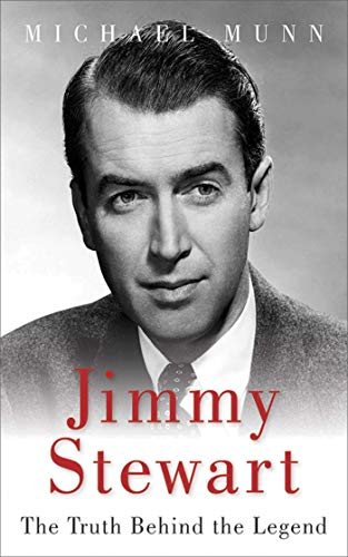 Pdf eBooks Jimmy Stewart: The Truth Behind the Legend