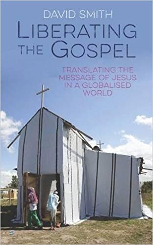Book Liberating the Gospel: Translating the message of Jesus Christ in a globalised world