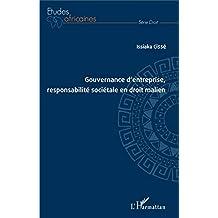 Gouvernance d'entreprise, responsabilité sociétale en droit mali