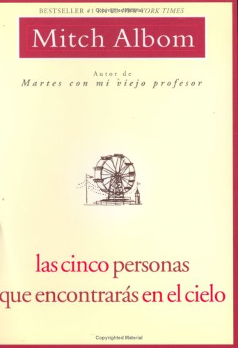 Las Cinco Personas Que Encontraras En El Cielo: Spanish Edition Five People PDF