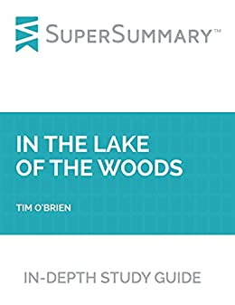 an analysis of lake of the woods by tim obrien If you could sum up in the lake of the woods in three words, what would they be  tim o'brien is tim o'brien whether the setting is vietnam or the minnesota lake.
