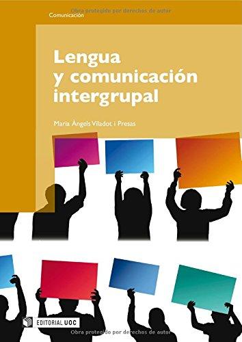 Download Lengua y comunicación intergrupal (Spanish Edition) PDF
