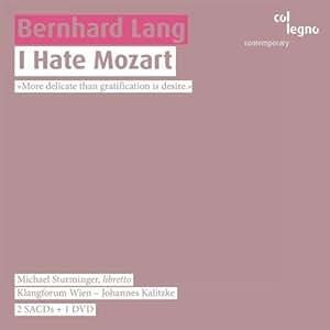 Lang: I Hate Mozart