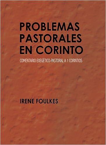 Problemas pastorales en Corinto: Comentario exegético-pastoral a 1 Corintios: Amazon.es: Libros
