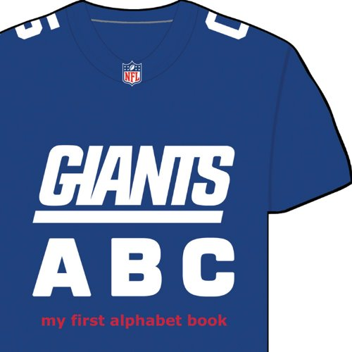 New York Giants ABC: My First Alphabet Book (NFL ABC Board Books) (My First Alphabet Books (Michaelson Entertainment))