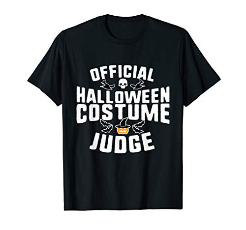 Official Halloween Costume Judge Holiday T-Shirt