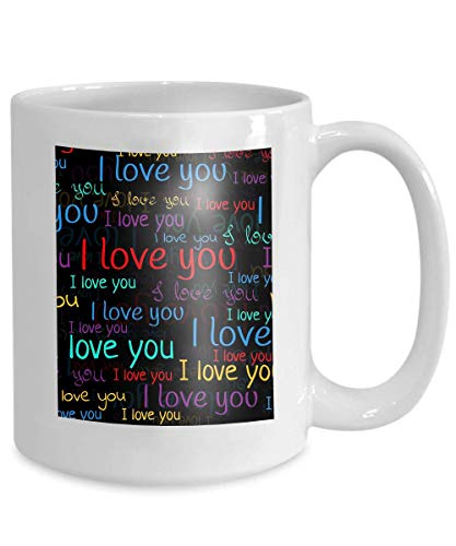 (mug coffee tea cup i love you font valentine s day background multicolored bright letters phrases black Color)