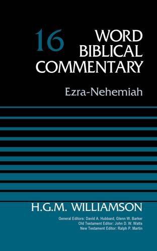Ezra-Nehemiah, Volume 16 (Word Biblical Commentary)