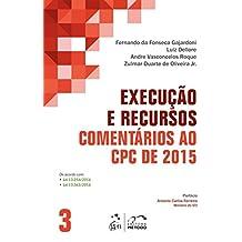 Execução e Recursos. Comentários ao CPC de 2015: Volume 3