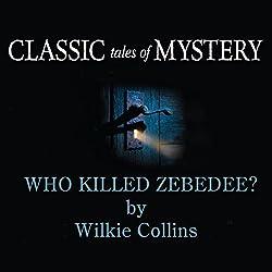 Who Killed Zebedee