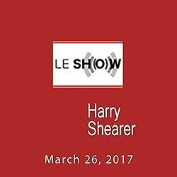 Le Show, March 26, 2017