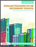 English Teaching in the Secondary School : Linking Theory and Practice, Fleming, Mike and Stevens, David, 0415560225