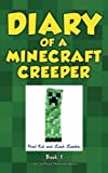 Diary of a Minecraft Creeper Book 1 - Creeper Life