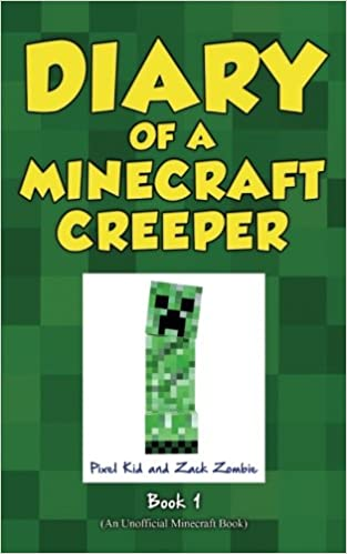 diary of a minecraft creeper book 1 creeper life pixel kid