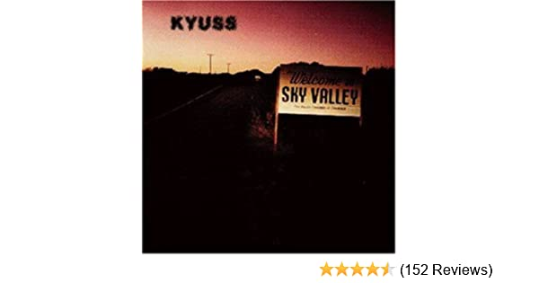 Kyuss Welcome To Sky Valley Vinyl Amazon Com Music