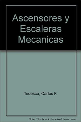 Ascensores y Escaleras Mecanicas (Spanish Edition): Carlos F. Tedesco: 9789505530496: Amazon.com: Books